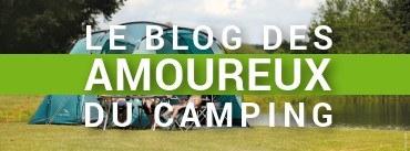 Le blog des amoureux du camping